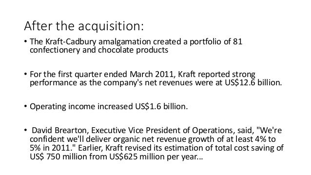 krafts acquisition of cadbury essay Essays kraft and cadbury merger  kraft and cadbury merger  in 2009 before the hostile takeover of cadbury by kraft, cadbury talked to hershey personal to .