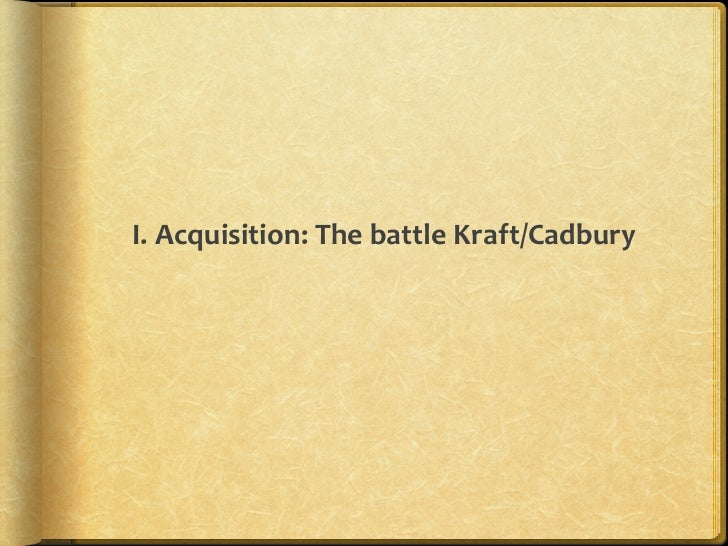 Acquisition of Cadbury by Kraft: How Sweet is this Deal?