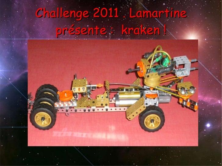 Challenge 2011 . Lamartine   présente : kraken !