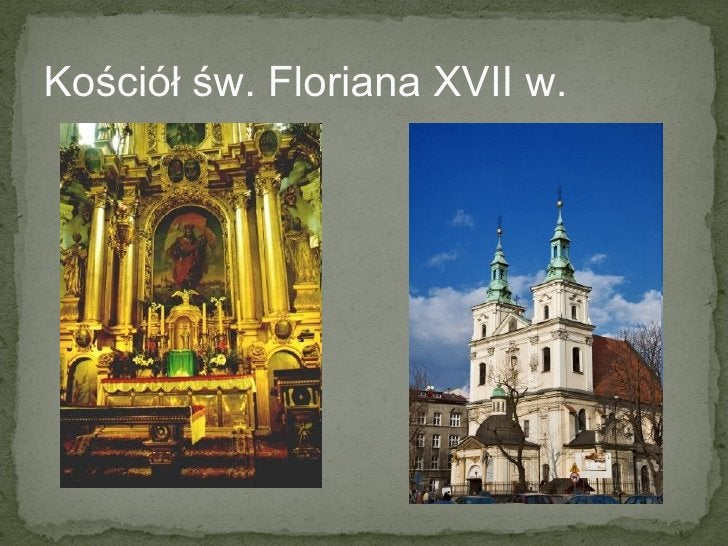 Kościół św. Floriana XVII w.