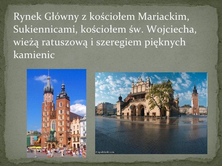 Rynek Główny z kościołem Mariackim, Sukiennicami, kościołem św. Wojciecha, wieżą ratuszową i szeregiem pięknych kamienic
