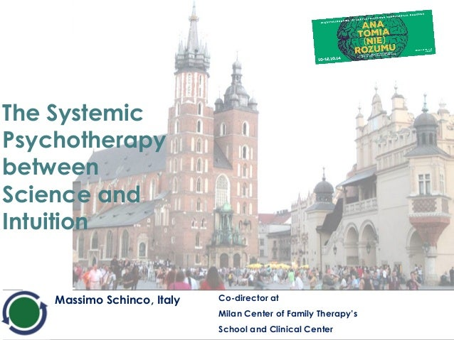 Massimo Schinco, Italy Co-director at  Milan Center of Family Therapy's  School and Clinical Center  The Systemic  Psychot...