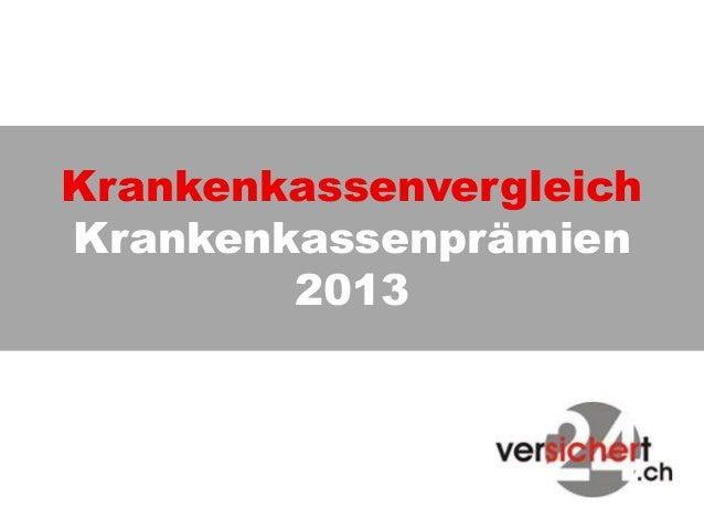 KrankenkassenvergleichKrankenkassenprämien2013