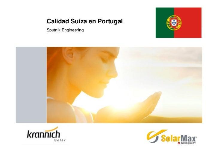 Calidad Suiza en PortugalSputnik Engineering