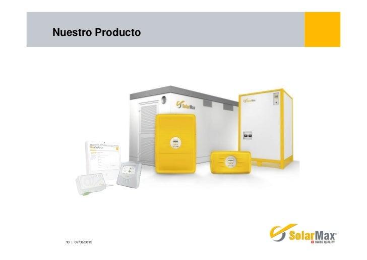 Nuestro Producto  10 | 07/03/2012