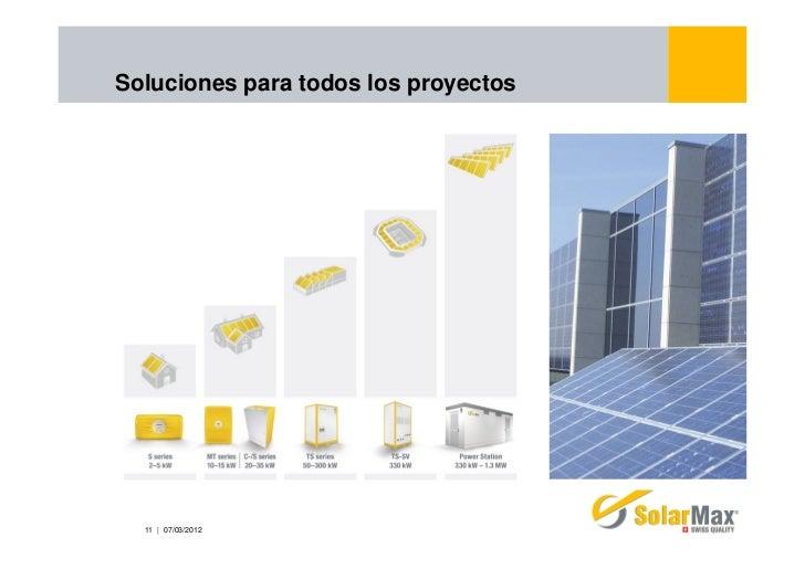Soluciones para todos los proyectos  11 | 07/03/2012