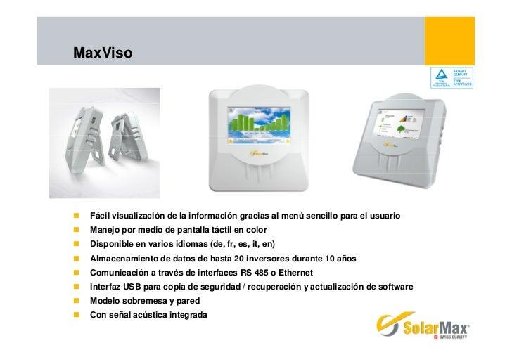 MaxViso  Fácil visualización de la información gracias al menú sencillo para el usuario  Manejo por medio de pantalla táct...