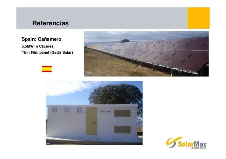 ReferenciasSpain: Cañamero5,5MW in CáceresThin Film panel (Gadir Solar)
