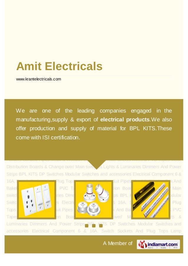 A Member ofAmit Electricalswww.krantelectricals.com6 & 16A. Switch Sockets And Plug Tops Lamp Holders Conduit Pipes Metal ...