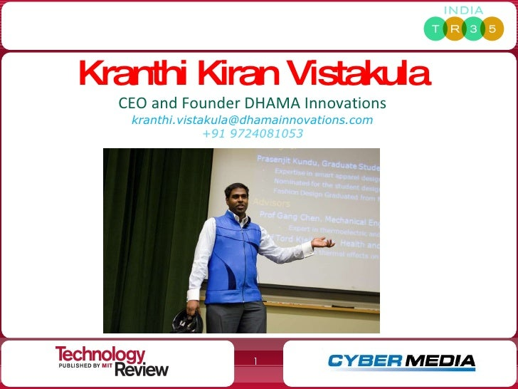 Kranthi Kiran Vistakula CEO and Founder DHAMA Innovations [email_address] +91 9724081053