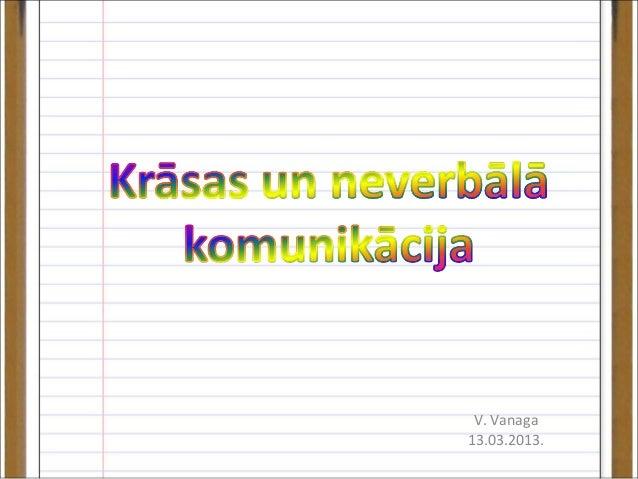 V. Vanaga13.03.2013.