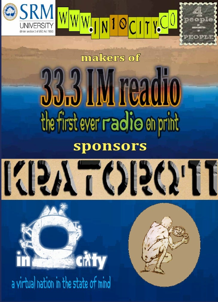 makers of           THE FIRST EVER RADIO ON PRINT                      sponsorsa virtual nation in the state of mind