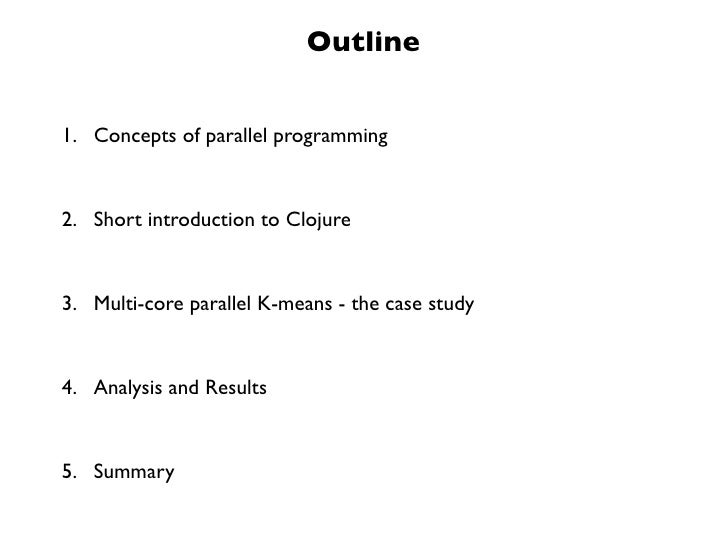 Multi-core Parallelization in Clojure - a Case Study Slide 2