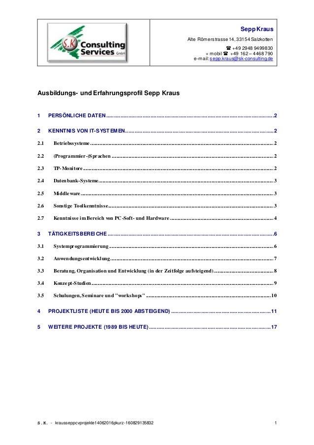Sepp Kraus Alte Römerstrasse 14,33154 Salzkotten  +49 2948 9499830 + mobil  +49 162 – 4468 790 e-mail:sepp.kraus@sk-cons...