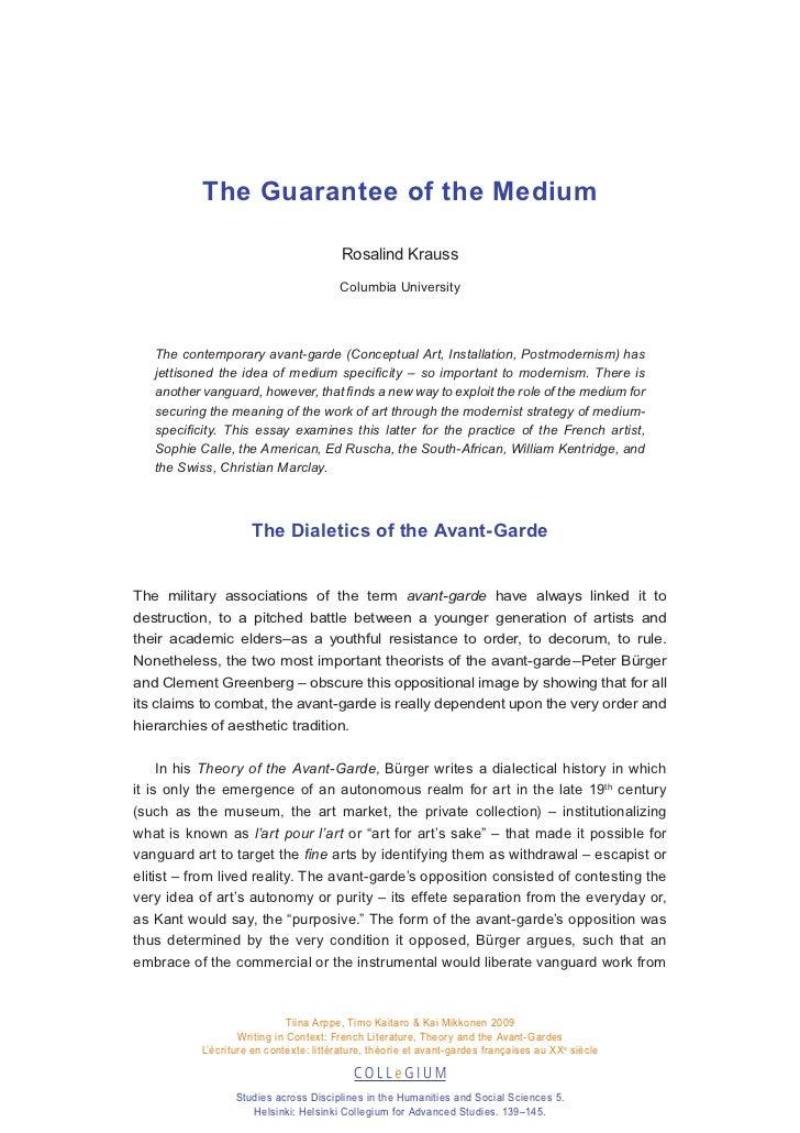 The Guarantee of the Medium                                         Rosalind Krauss                                       ...