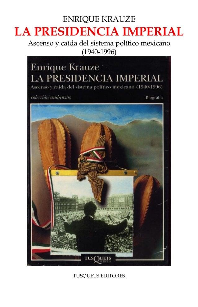 enrique krauze la presidencia imperial