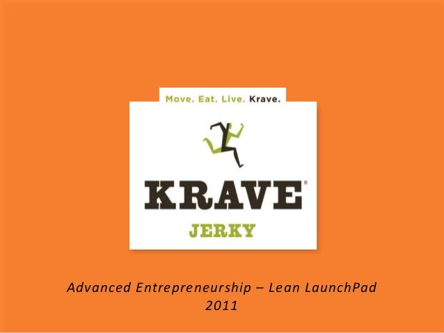 Advanced Entrepreneurship – Lean LaunchPad 2011