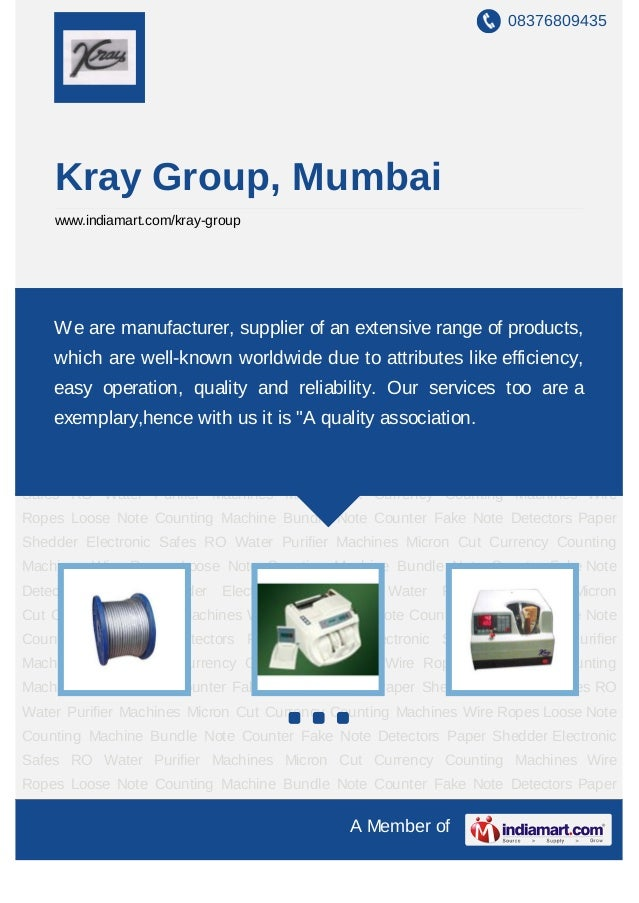 08376809435       Kray Group, Mumbai       www.indiamart.com/kray-groupWire    Ropes    Loose   Note   Counting     Machin...