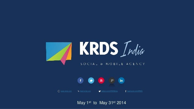 www.krds.com feed.krds.com twitter.com/KRDSAsia facebook.com/KRDS May 1st to May 31st 2014