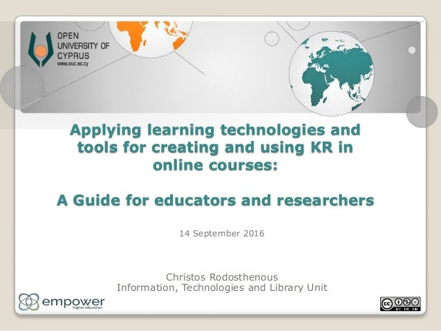 Applying learning technologies and tools for creating and using KR in online courses: A Guide for educators and researcher...