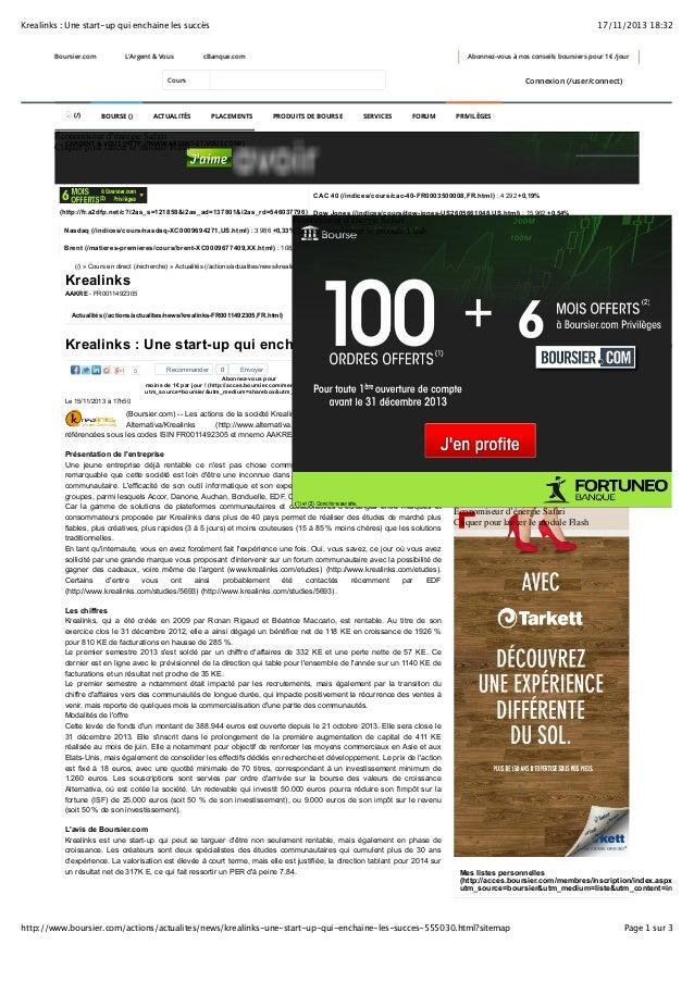 Krealinks : Une start-up qui enchaine les succès  Boursier.com  L'Argent & Vous  17/11/2013 18:32  cBanque.com  Abonnez-vo...
