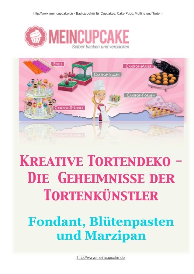 http://www.meincupcake.de - Backzubehör für Cupcakes, Cake Pops, Muffins und Torten  Kreative Tortendeko -  Die Geheimniss...