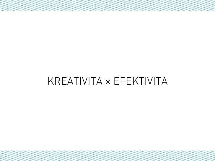 KREATIVITA × EFEKTIVITA