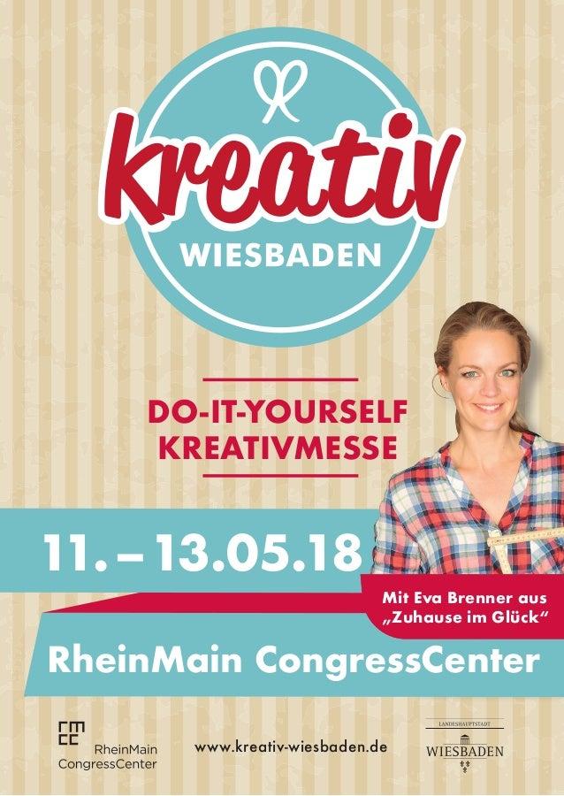 """DO-IT-YOURSELF KREATIVMESSE 11.–13.05.18 RheinMain CongressCenter Mit Eva Brenner aus """"Zuhause im Glück"""" www.kreativ-wie..."""