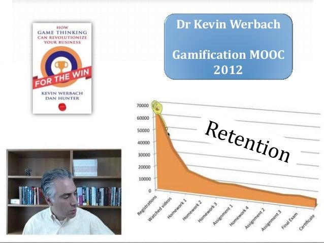 Dr Kevin Werbach Gamification MOOC 2012