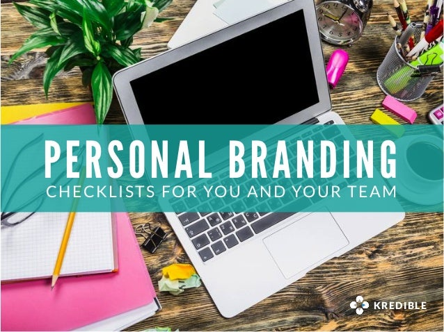 PERSONAL BRANDINGCHECKLISTS FOR YOU AND YOUR TEAM KREDIBLE