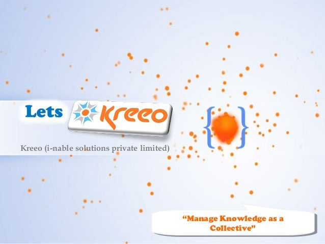 """Kreeo (i-nable solutions private limited)                                                     """"Manage Knowledge as a      ..."""
