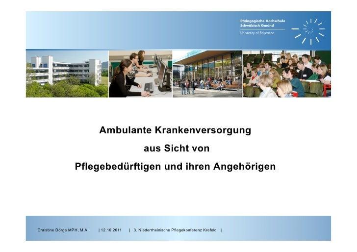 Ambulante Krankenversorgung                                                  aus Sicht von                  Pflegebedürfti...