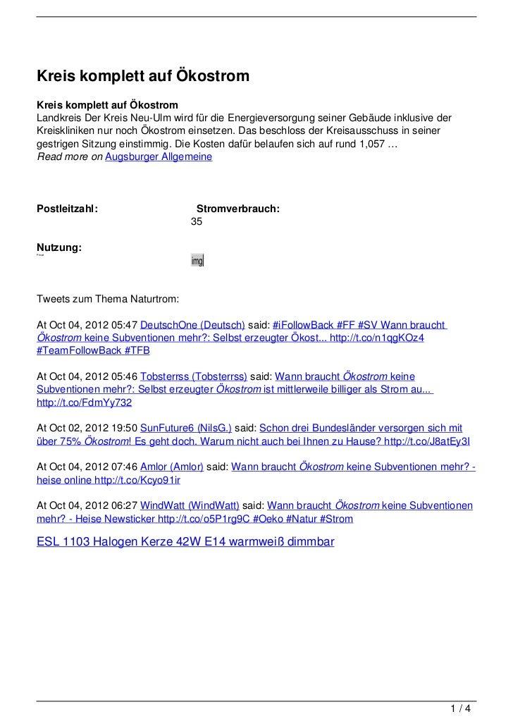 Kreis komplett auf ÖkostromKreis komplett auf ÖkostromLandkreis Der Kreis Neu-Ulm wird für die Energieversorgung seiner Ge...