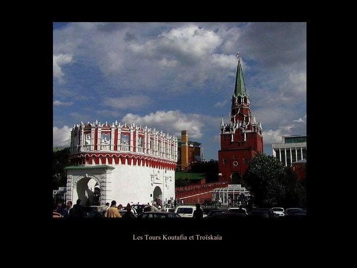 Les Tours Koutafia et Troïskaïa