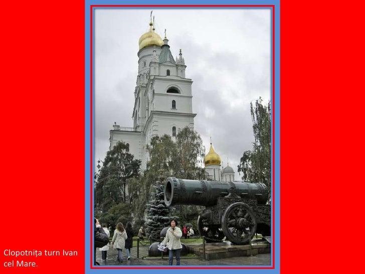 Clopotniţa turn Ivan cel Mare.<br />