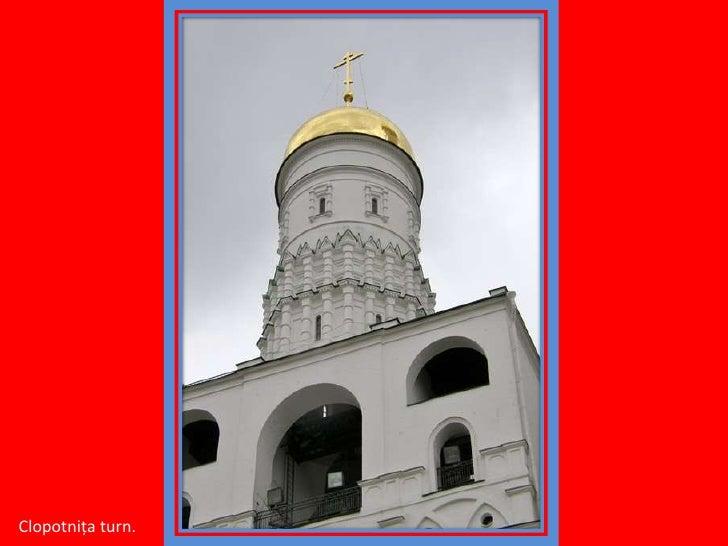 Clopotniţa turn.<br />