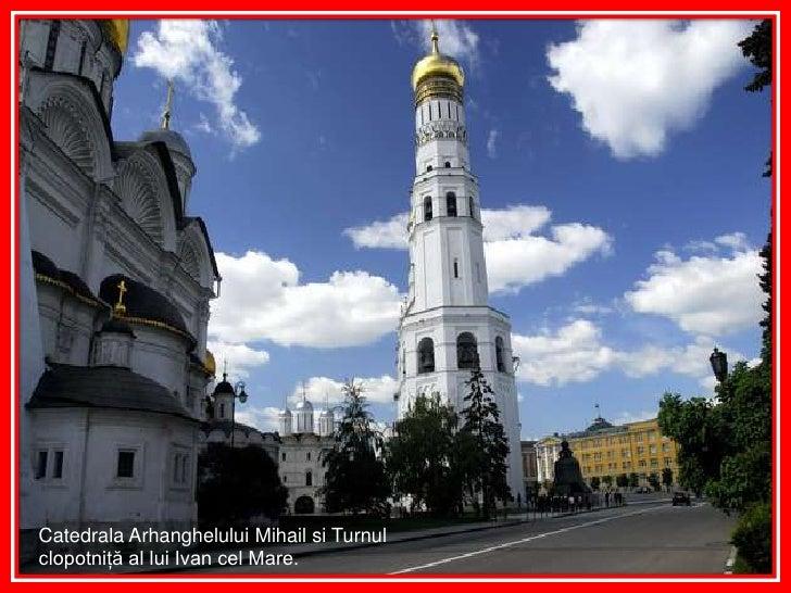 Catedrala Arhanghelului Mihail si Turnul clopotniţă al lui Ivan cel Mare.<br />
