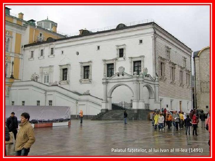 Palatul faţetelor,al lui Ivan al III-lea (1491)<br />