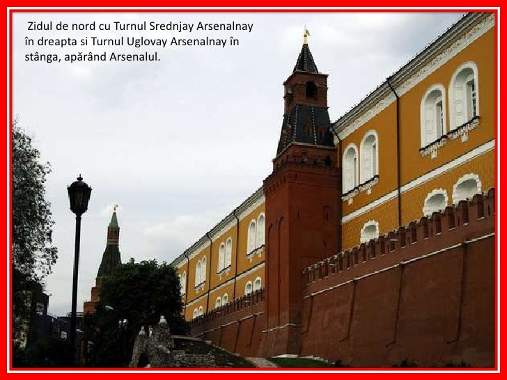 Zidul de nord cu TurnulSrednjayArsenalnayîn dreapta siTurnulUglovayArsenalnayîn stânga, apărândArsenalul.<br />