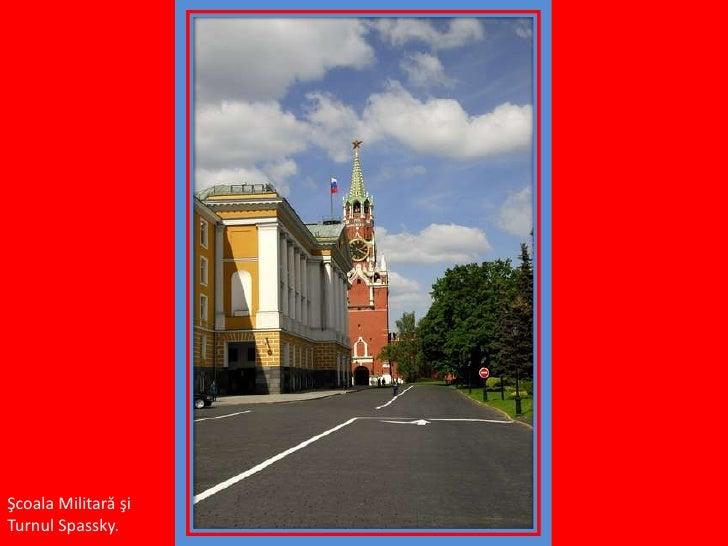 Şcoala Militară şi Turnul Spassky.<br />