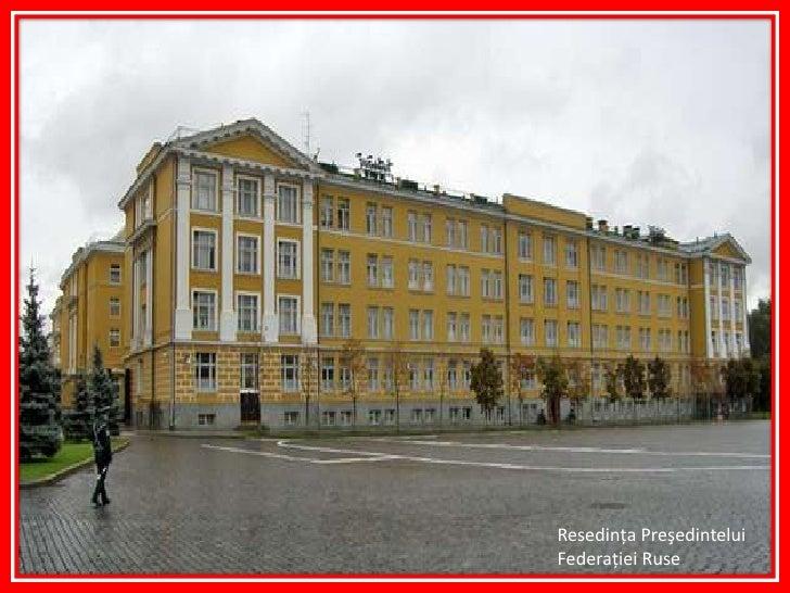 ResedinţaPreşedinteluiFederaţiei Ruse<br />