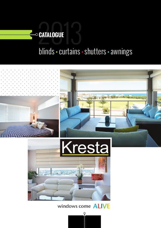 2013 CATALOGUE Blinds Curtains Shutters Awnings