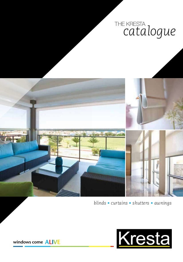 THE KRESTA Catalogue Blinds O Curtains Shutters Awnings