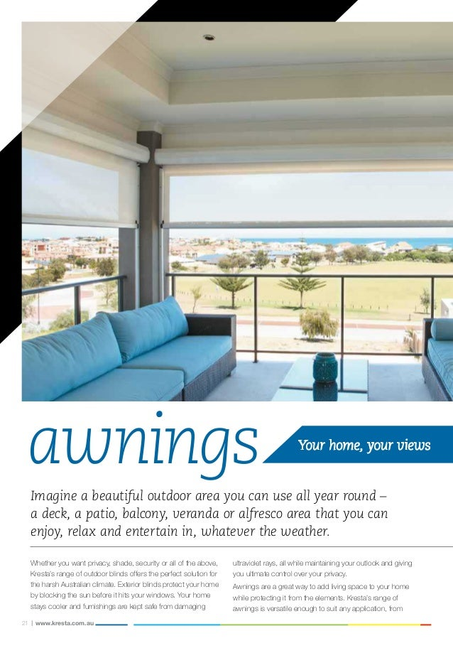 Krestas Range Of Awnings Is Versatile Enough To Suit Any Application From 22
