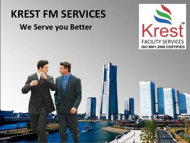KREST FM SERVICES We Serve you Better
