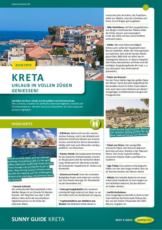 www.sunnycars.de 1 minoischer Zeit als Kultort, die Tropfsteinhöhle von Sfedóni, eine der schönsten auf Kreta, ist mit Ste...