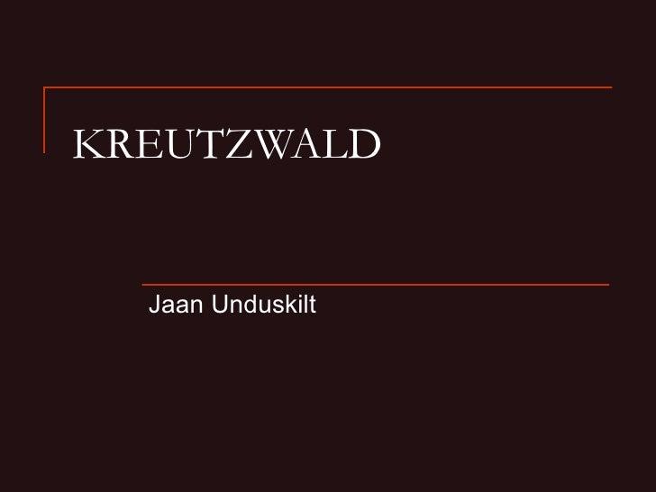 KREUTZWALD Jaan Unduskilt