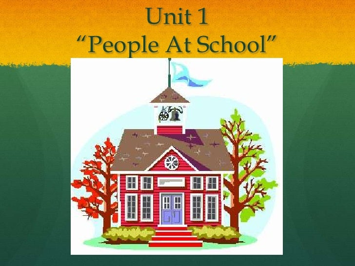 "Unit 1""People At School""<br />"