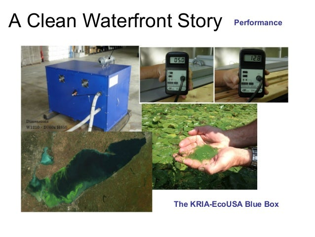 A Clean Waterfront Story       Performance                  The KRIA-EcoUSA Blue Box