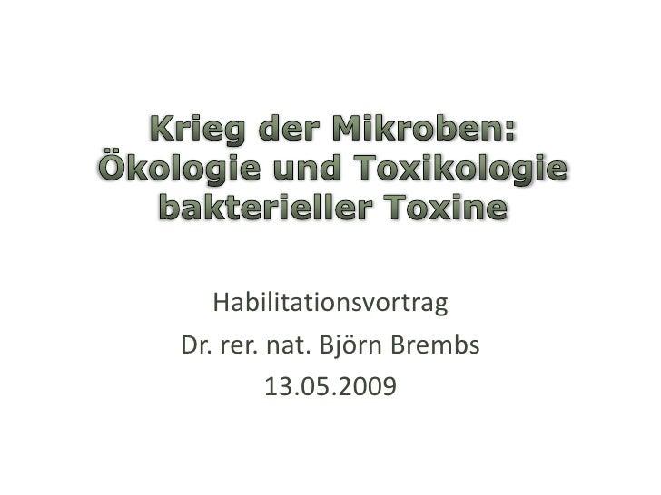 Habilitationsvortrag Dr. rer. nat. Björn Brembs          13.05.2009